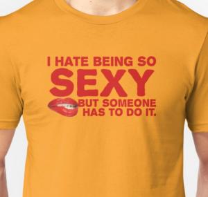 So Sexy TShirt