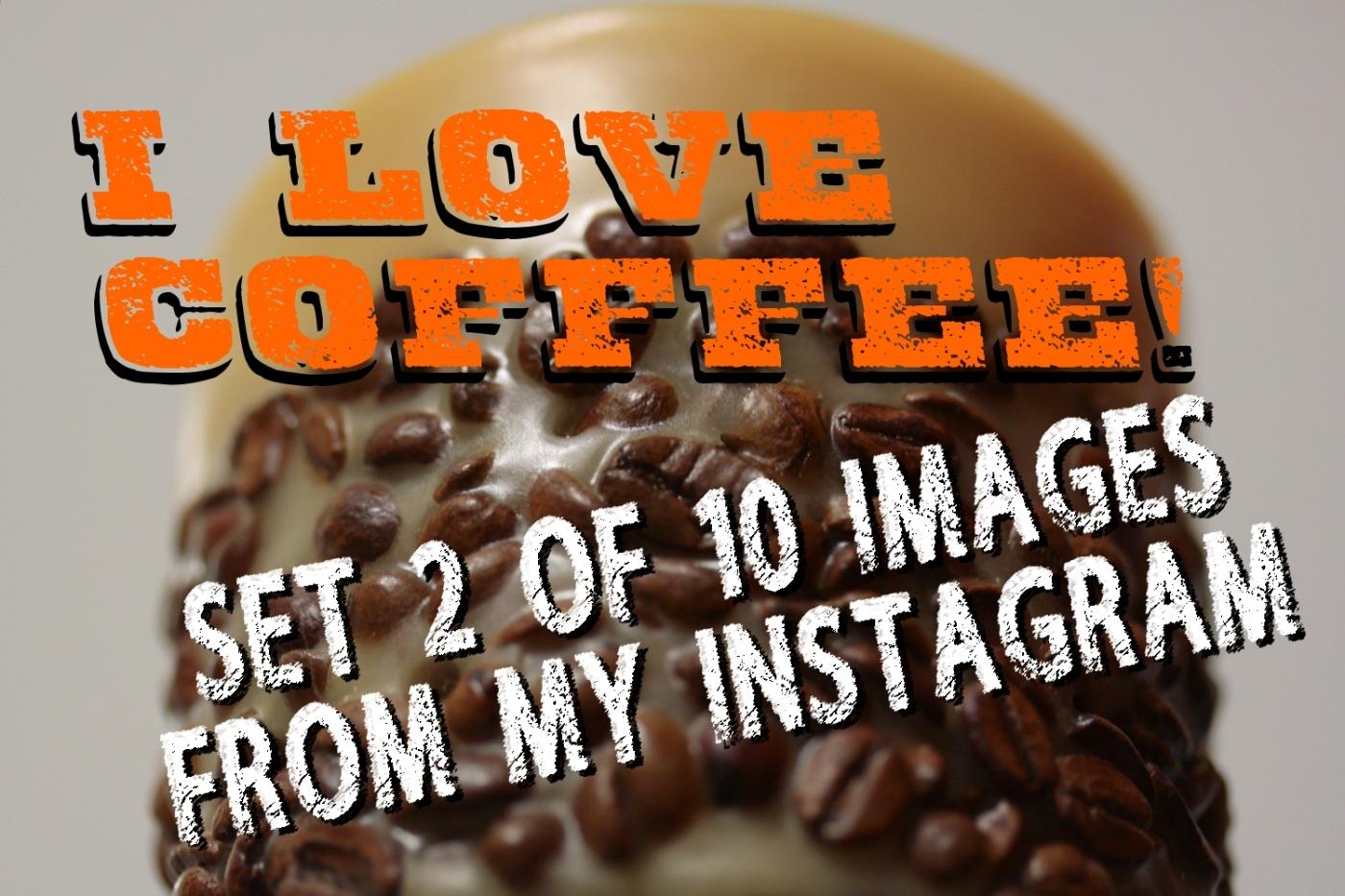 Set 2 of 10 Instagram Coffee Posts