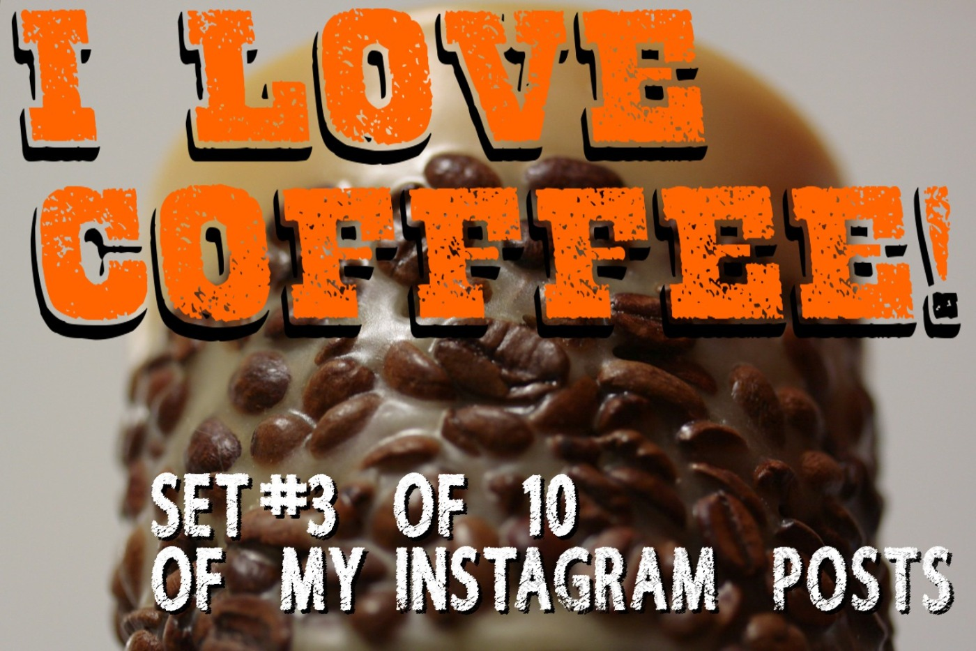 Set 3 of 10 Instagram Coffee Posts